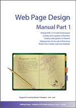This is the cover of my Web Design book, it has a big title, a few lines with the contents and a picture displaying an open copy with lines, th etext explains a bit about the assignments, a pencil and a coffee stain.